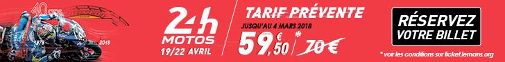 24 Heures Motos - 19/22 avril 2018 - Tarifs Prévente