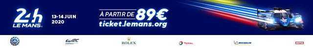 Billetterie 24 Heures du Mans 2020 - 89€